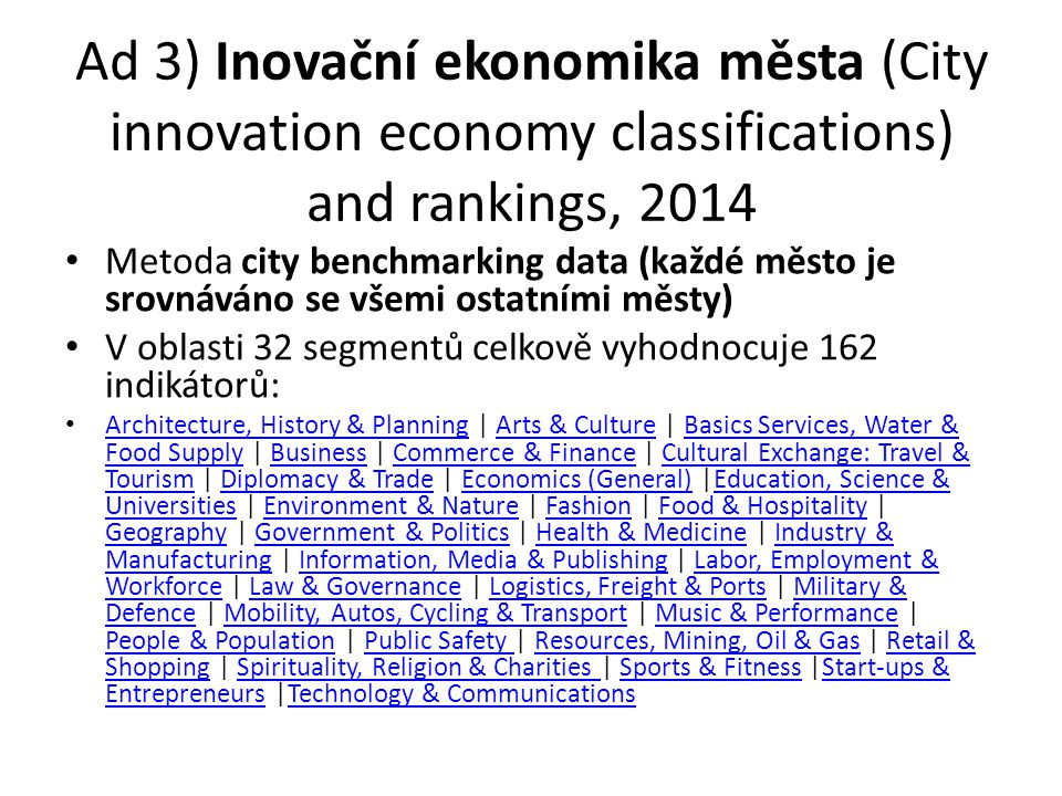Ad 3) Inovační ekonomika města (City innovation economy classifications) and rankings, 2014