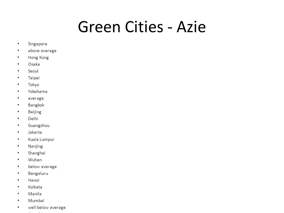 Green Cities - Azie Singapore above average Hong Kong Osaka Seoul