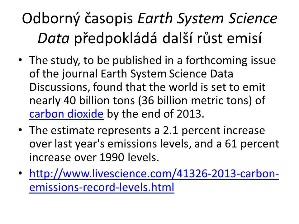 Odborný časopis Earth System Science Data předpokládá další růst emisí