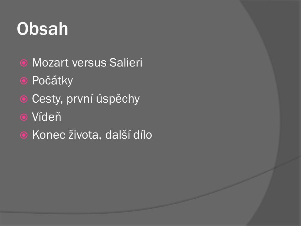 Obsah Mozart versus Salieri Počátky Cesty, první úspěchy Vídeň