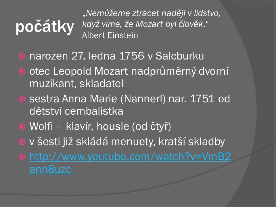 počátky narozen 27. ledna 1756 v Salcburku