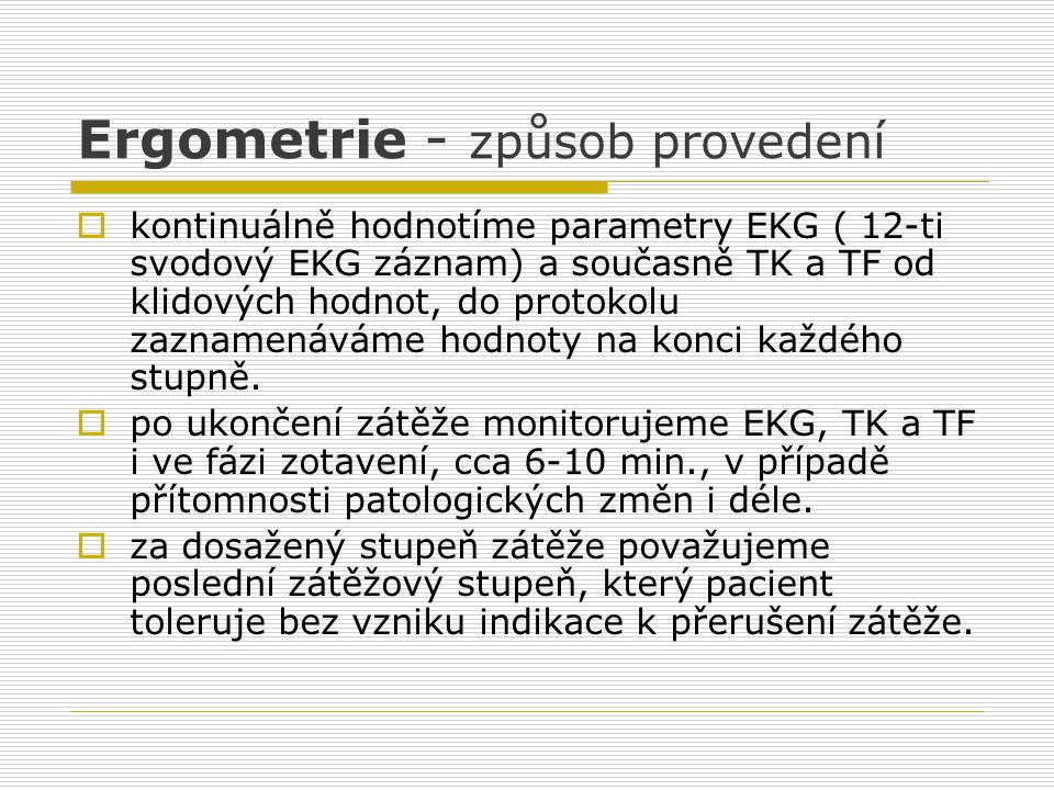 Ergometrie - způsob provedení