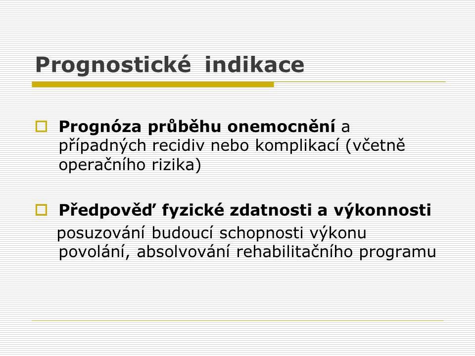 Prognostické indikace