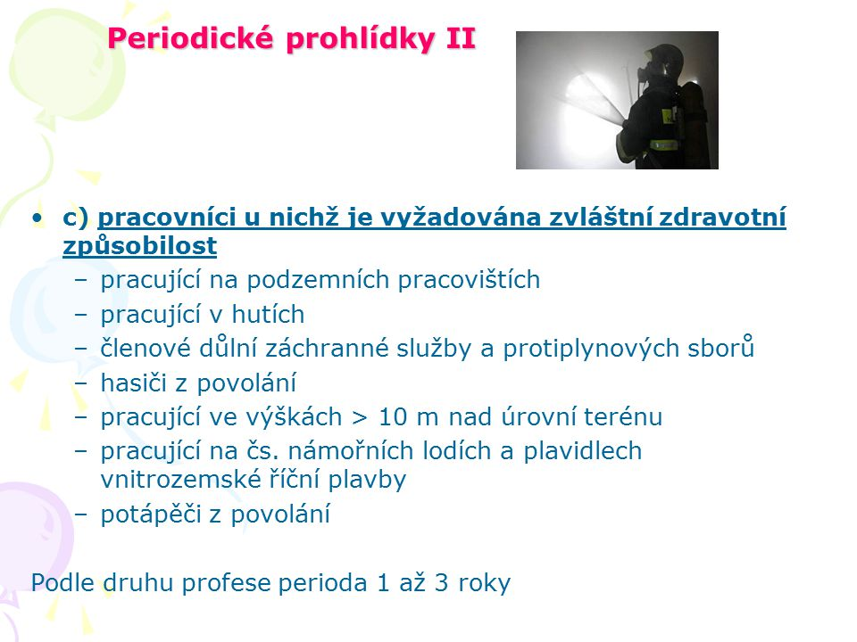 Periodické prohlídky II