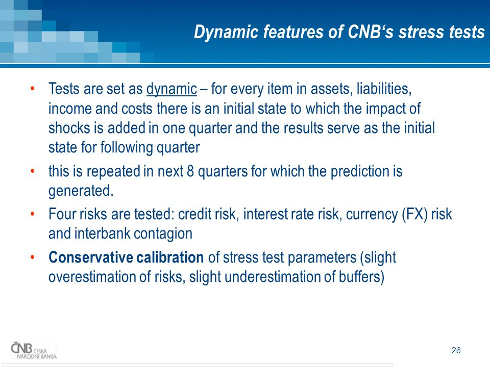 Dynamic features of CNB's stress tests