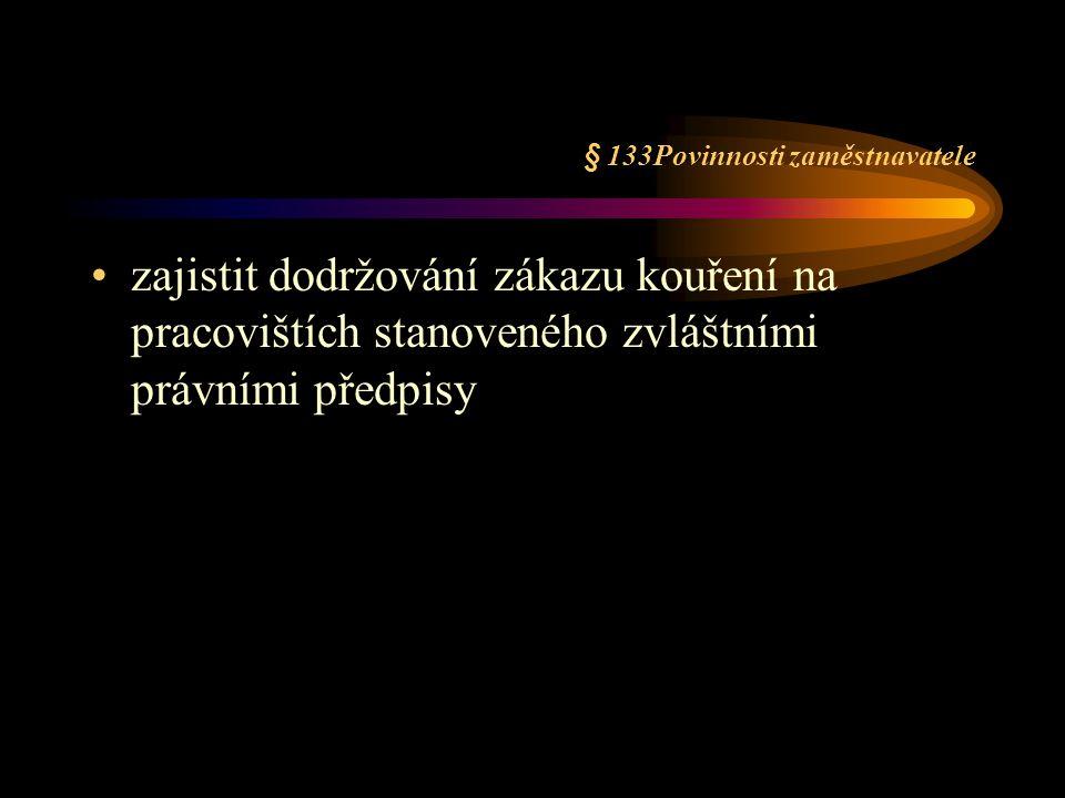 § 133Povinnosti zaměstnavatele