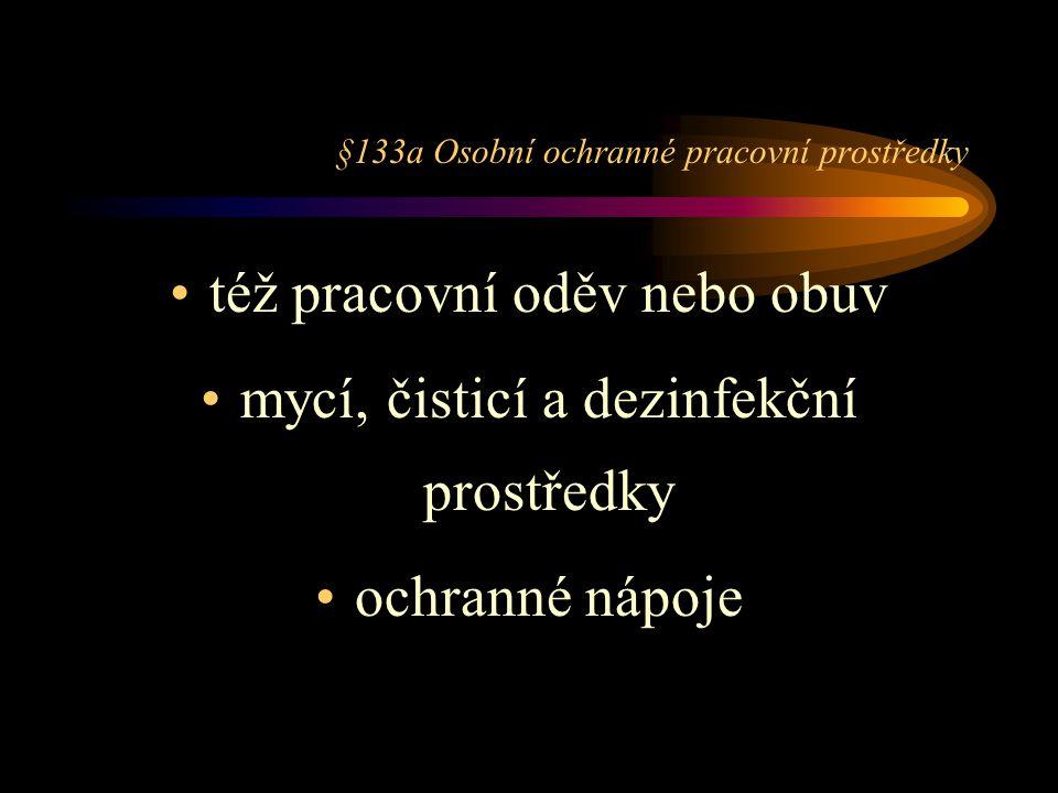 §133a Osobní ochranné pracovní prostředky