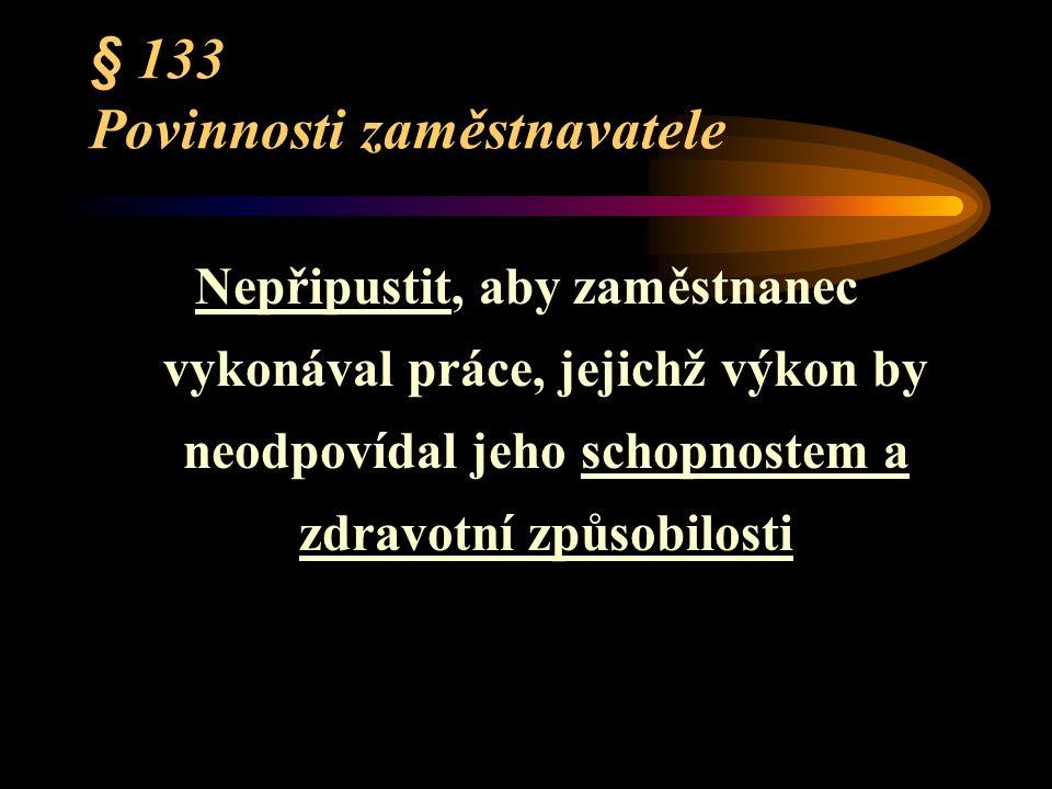 § 133 Povinnosti zaměstnavatele