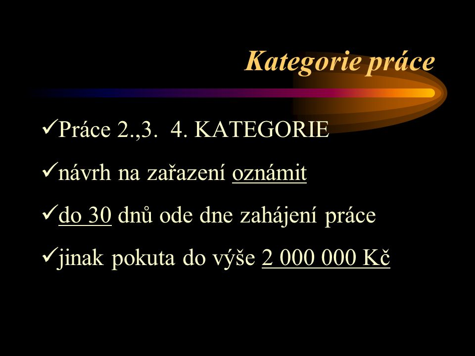 Kategorie práce Práce 2.,3. 4. KATEGORIE návrh na zařazení oznámit