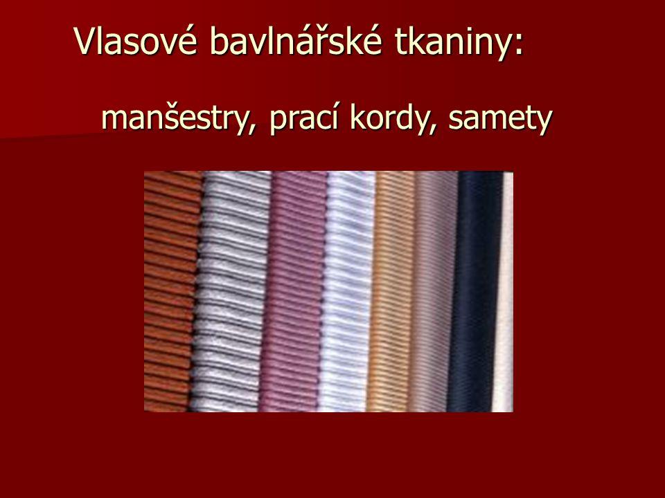 Vlasové bavlnářské tkaniny:
