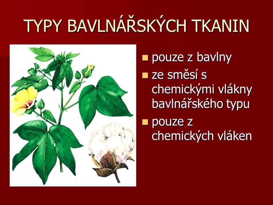 TYPY BAVLNÁŘSKÝCH TKANIN