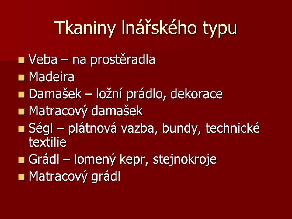 Tkaniny lnářského typu