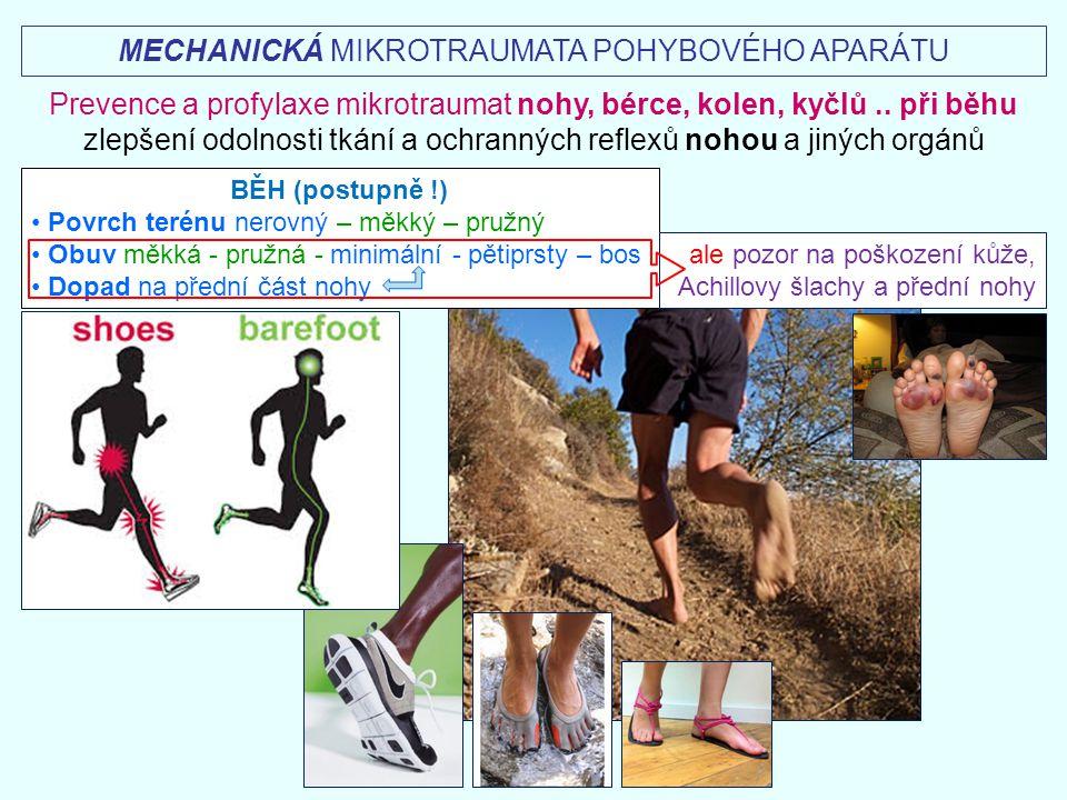 MECHANICKÁ MIKROTRAUMATA POHYBOVÉHO APARÁTU