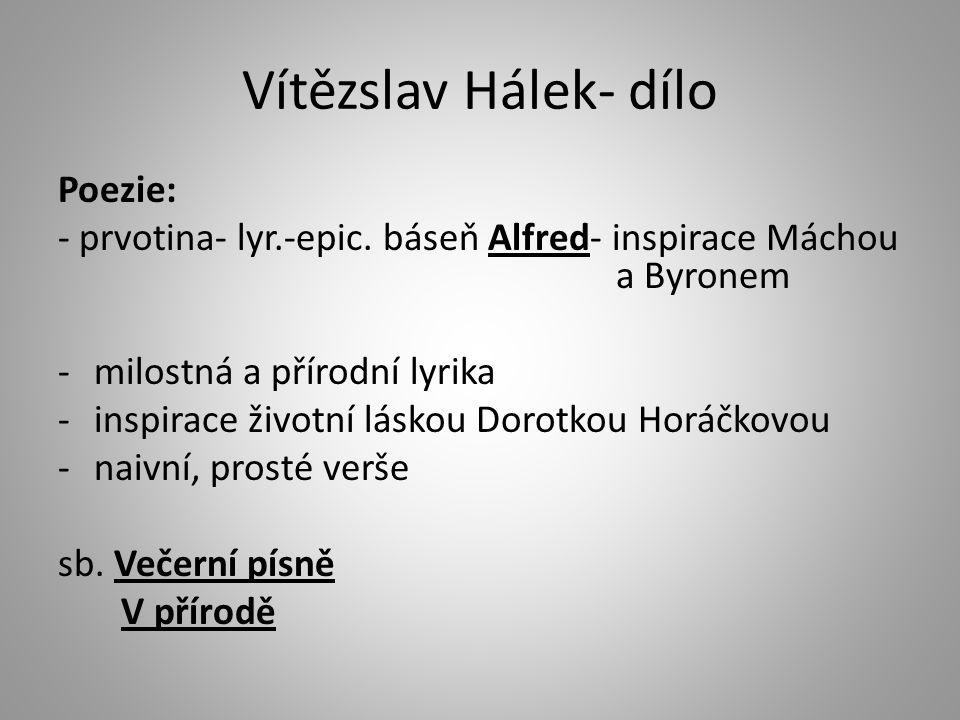 Vítězslav Hálek- dílo Poezie: