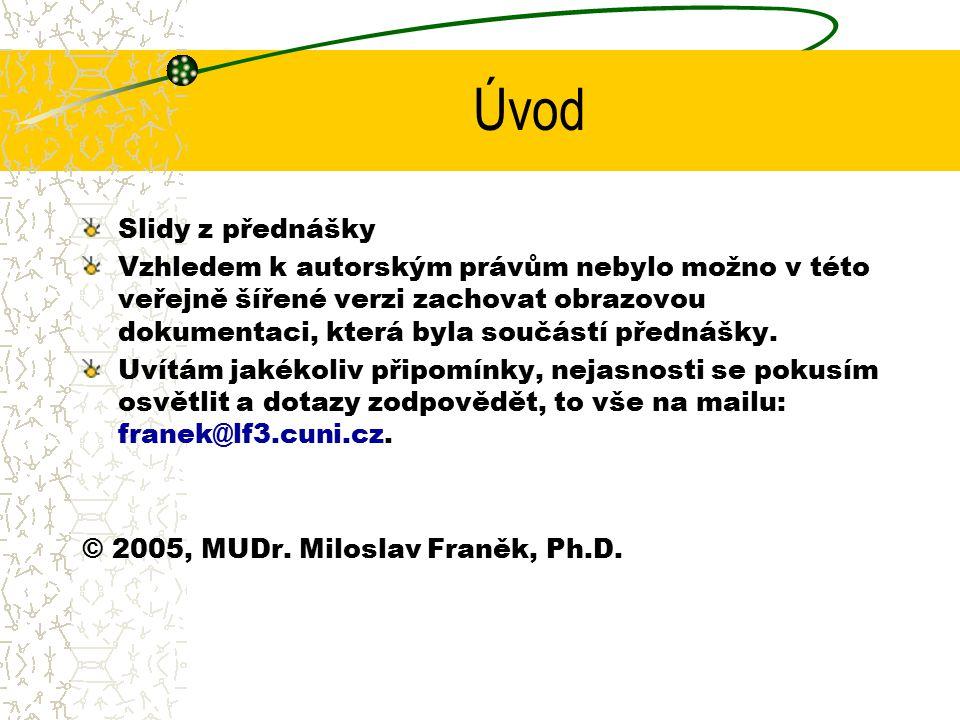 Úvod Slidy z přednášky.