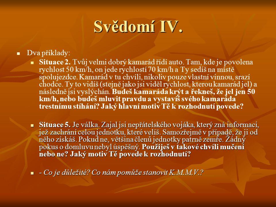 Svědomí IV. Dva příklady:
