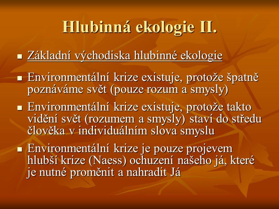 Hlubinná ekologie II. Základní východiska hlubinné ekologie