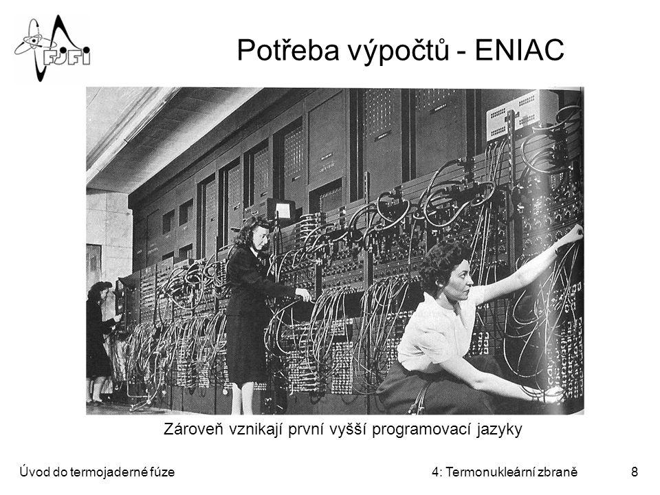 Potřeba výpočtů - ENIAC