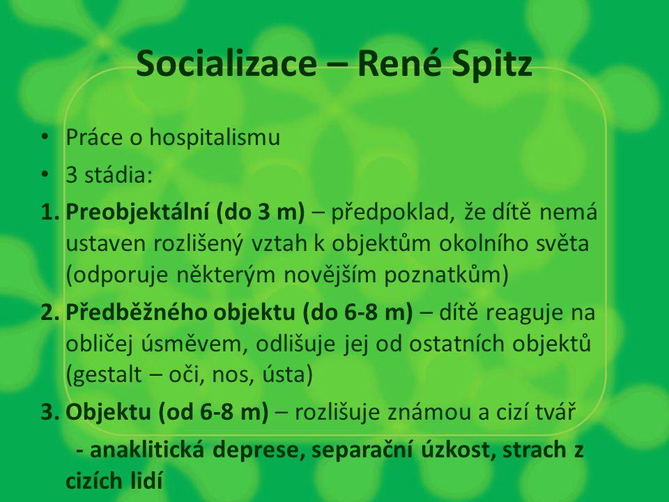 Socializace – René Spitz