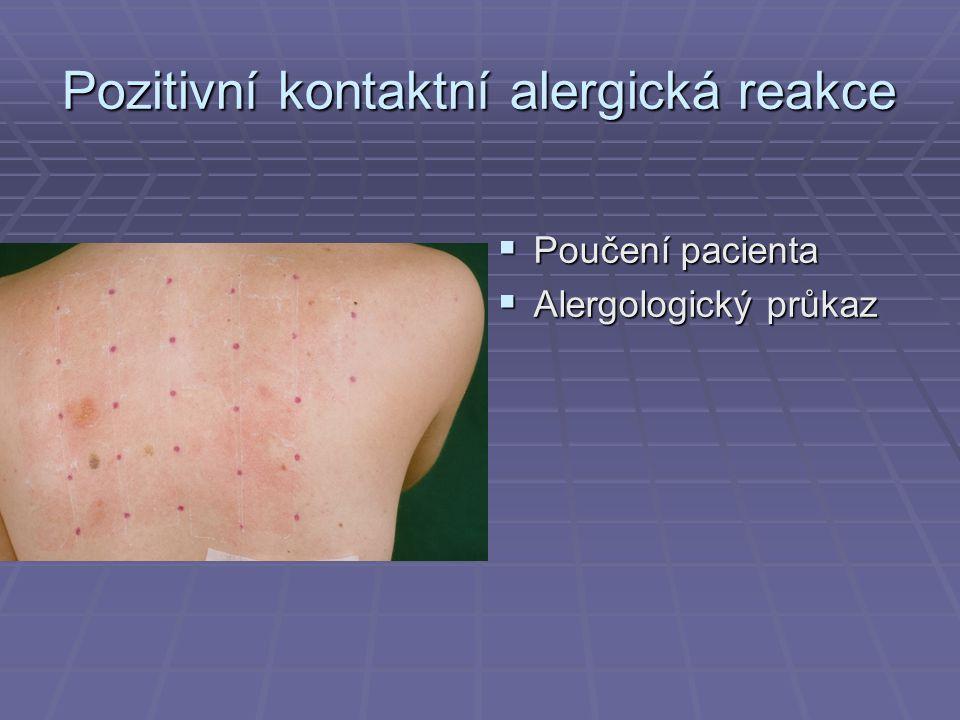 Pozitivní kontaktní alergická reakce