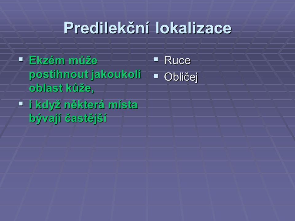 Predilekční lokalizace