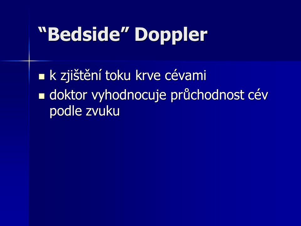 Bedside Doppler k zjištění toku krve cévami