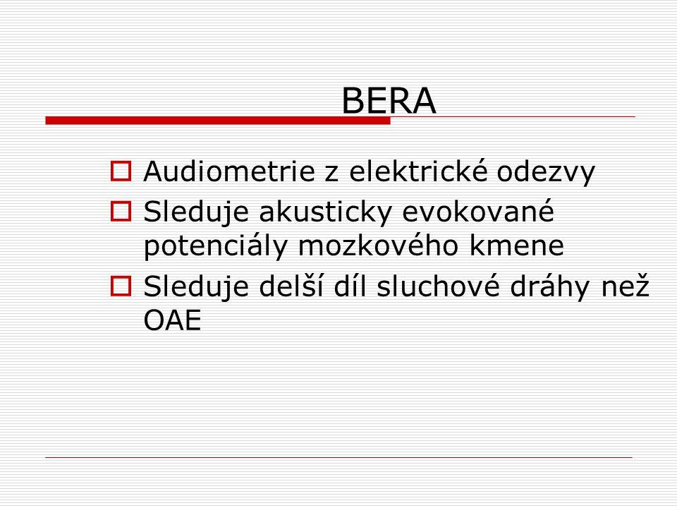 BERA Audiometrie z elektrické odezvy