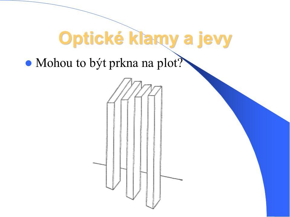Optické klamy a jevy Mohou to být prkna na plot