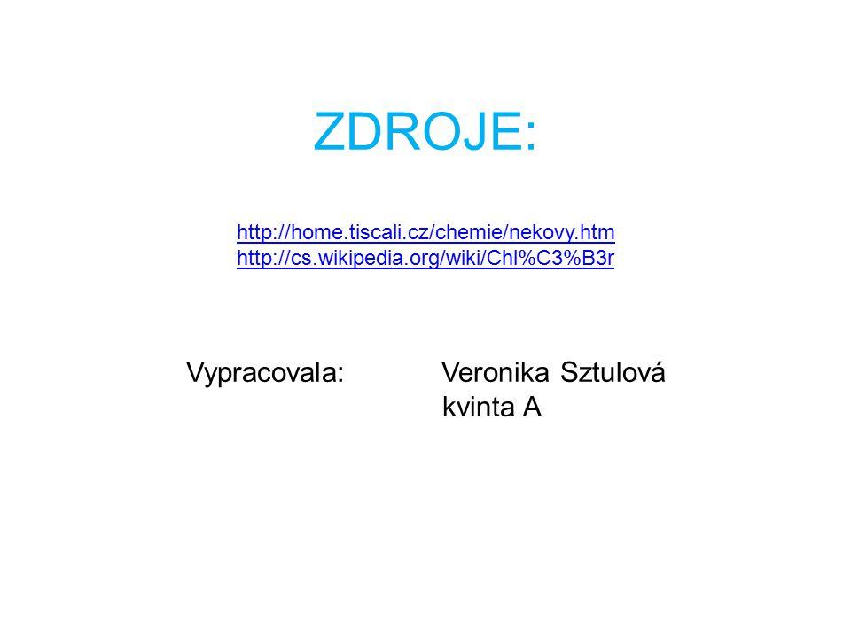ZDROJE: http://home. tiscali. cz/chemie/nekovy. htm http://cs