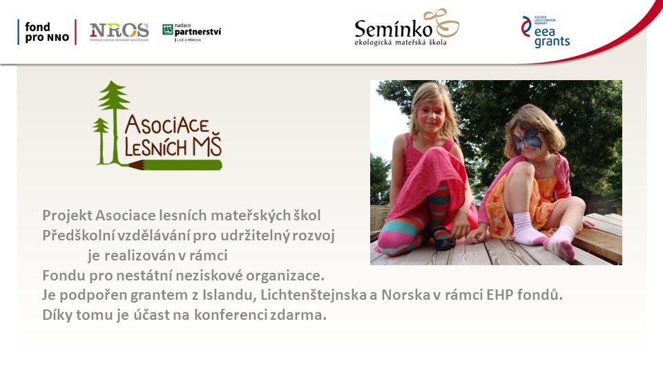 Projekt Asociace lesních mateřských škol