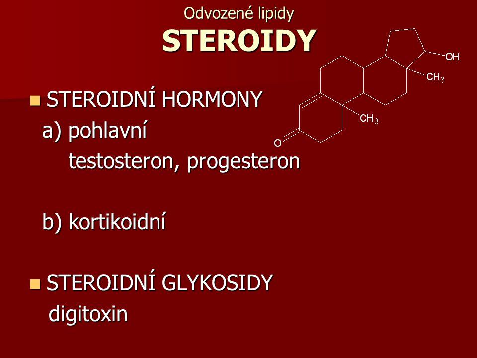 Odvozené lipidy STEROIDY