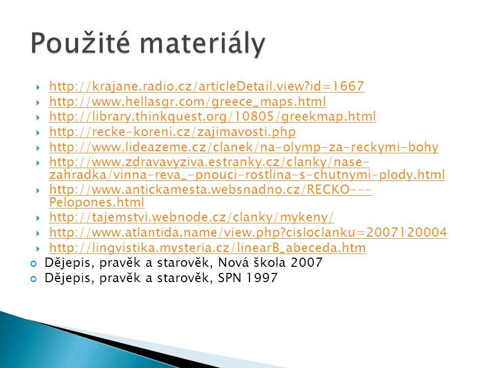 Použité materiály http://krajane.radio.cz/articleDetail.view id=1667