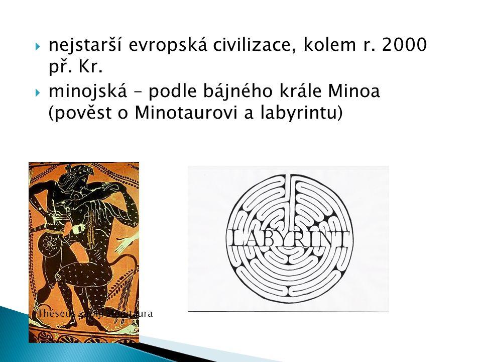 nejstarší evropská civilizace, kolem r. 2000 př. Kr.