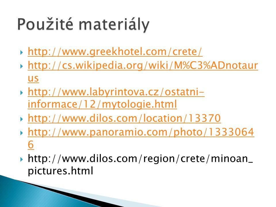 Použité materiály http://www.greekhotel.com/crete/