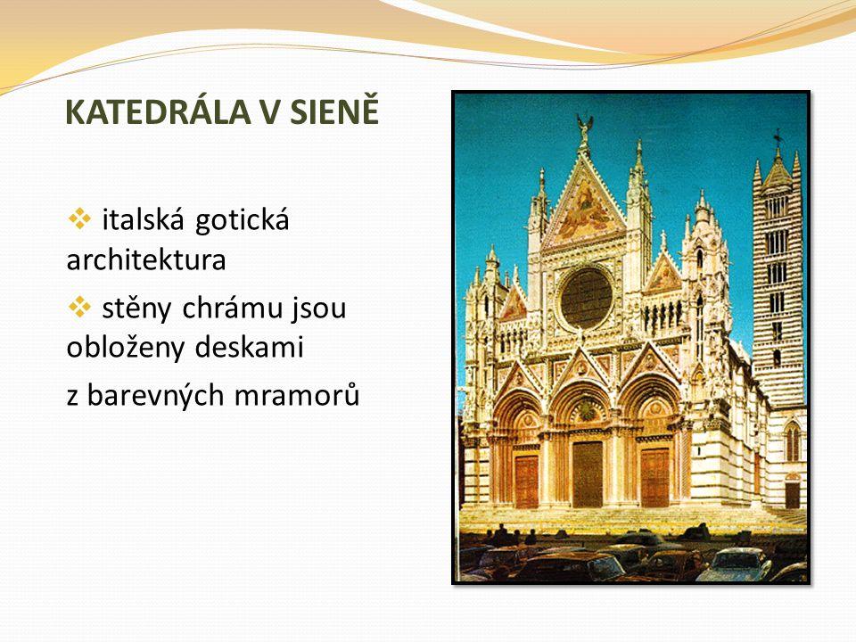 KATEDRÁLA V SIENĚ italská gotická architektura