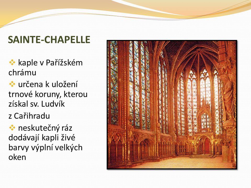 SAINTE-CHAPELLE kaple v Pařížském chrámu