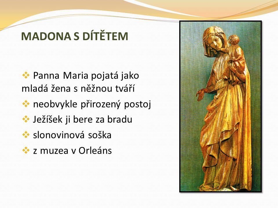 MADONA S DÍTĚTEM Panna Maria pojatá jako mladá žena s něžnou tváří