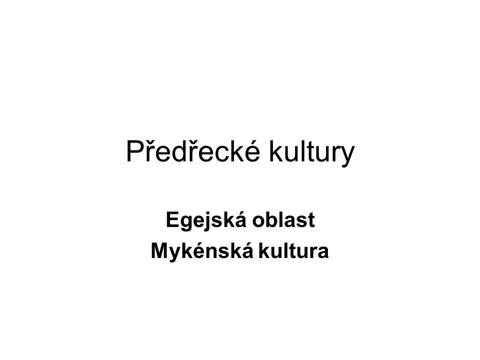 Egejská oblast Mykénská kultura