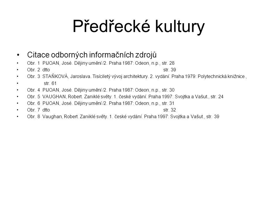 Předřecké kultury Citace odborných informačních zdrojů