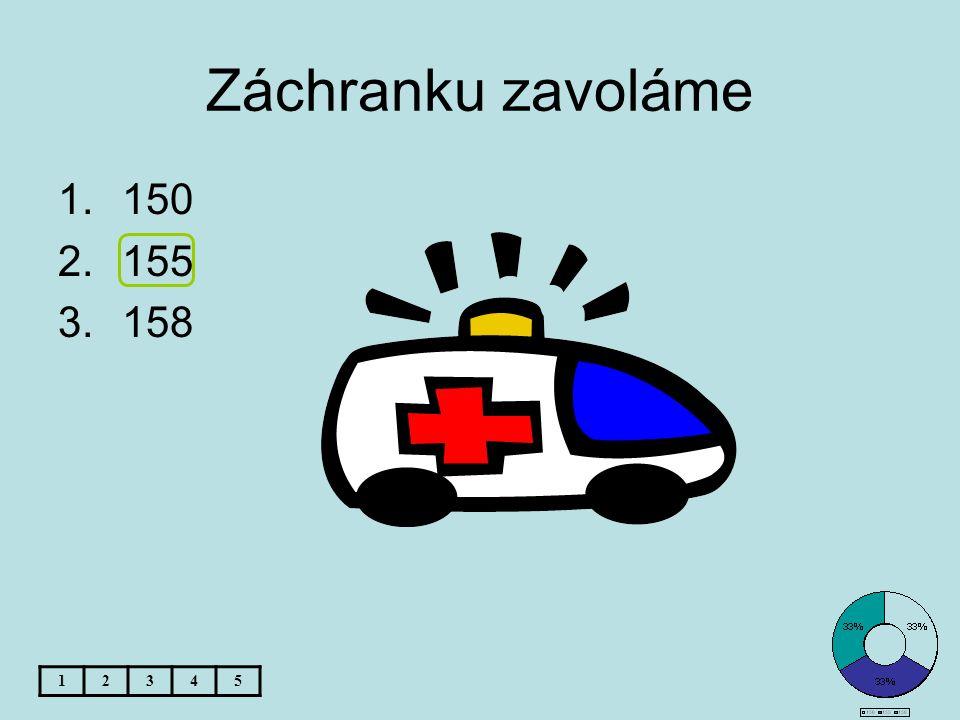 Záchranku zavoláme 150 155 158 1 2 3 4 5