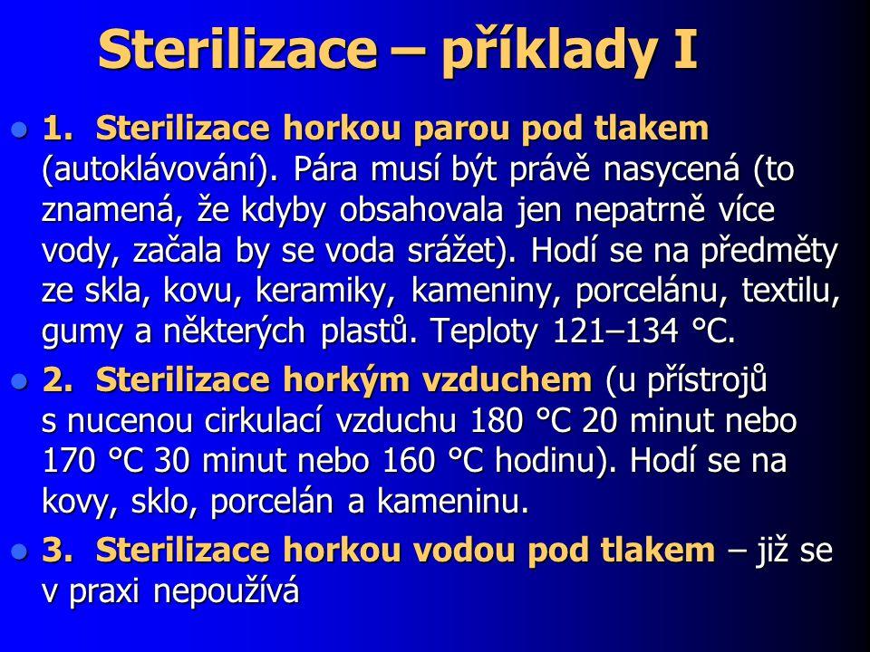 Sterilizace – příklady I