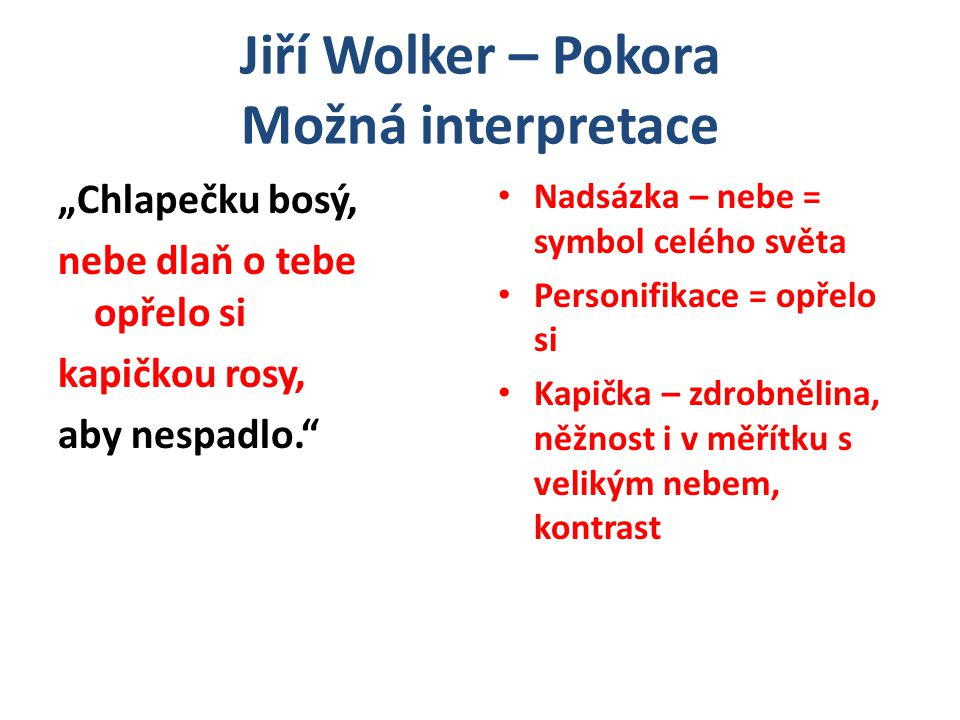 Jiří Wolker – Pokora Možná interpretace
