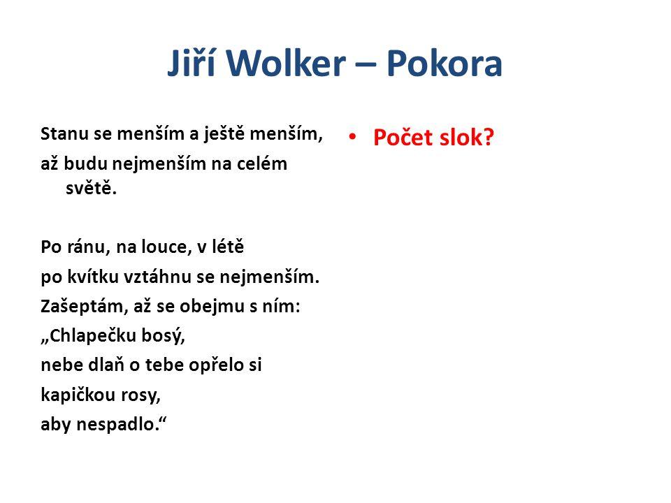 Jiří Wolker – Pokora Počet slok