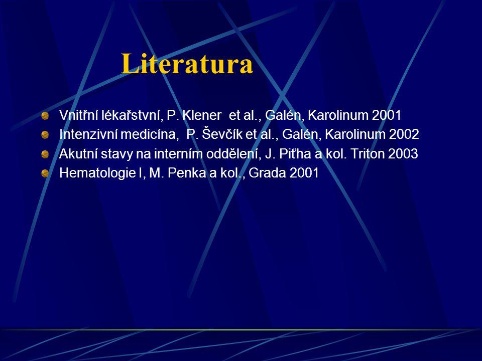 Literatura Vnitřní lékařstvní, P. Klener et al., Galén, Karolinum 2001