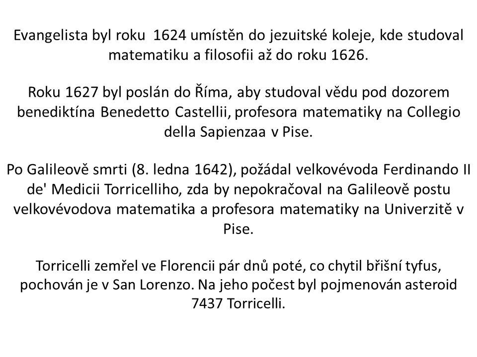 Evangelista byl roku 1624 umístěn do jezuitské koleje, kde studoval matematiku a filosofii až do roku 1626.