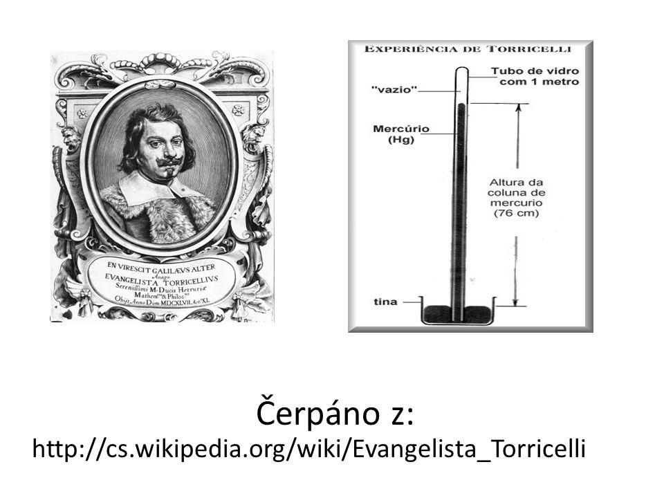Čerpáno z: http://cs.wikipedia.org/wiki/Evangelista_Torricelli