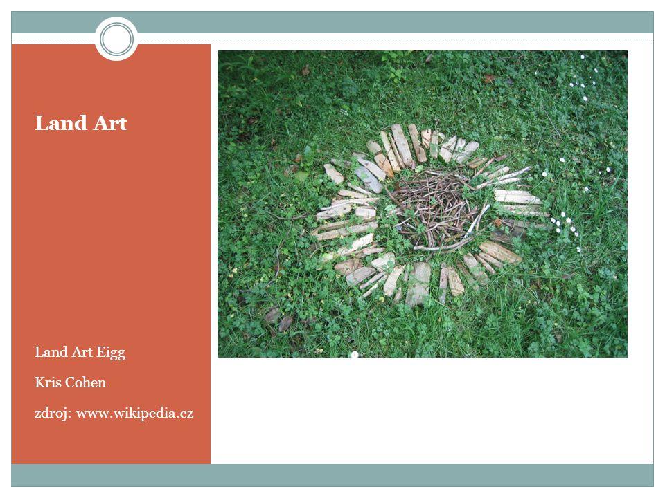Land Art Land Art Eigg Kris Cohen zdroj: www.wikipedia.cz