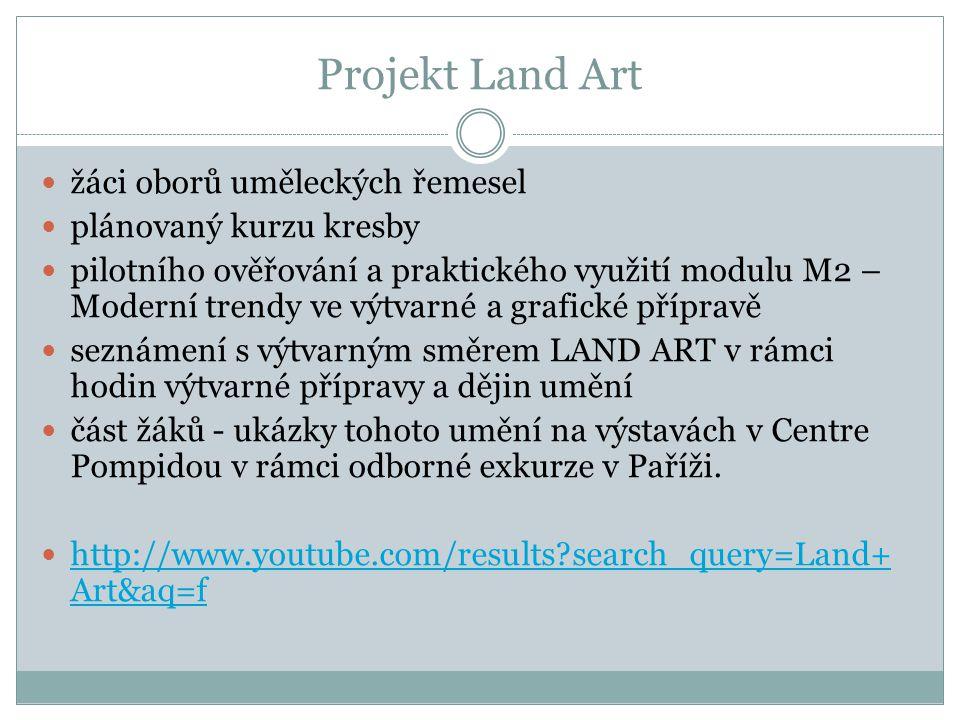 Projekt Land Art žáci oborů uměleckých řemesel plánovaný kurzu kresby