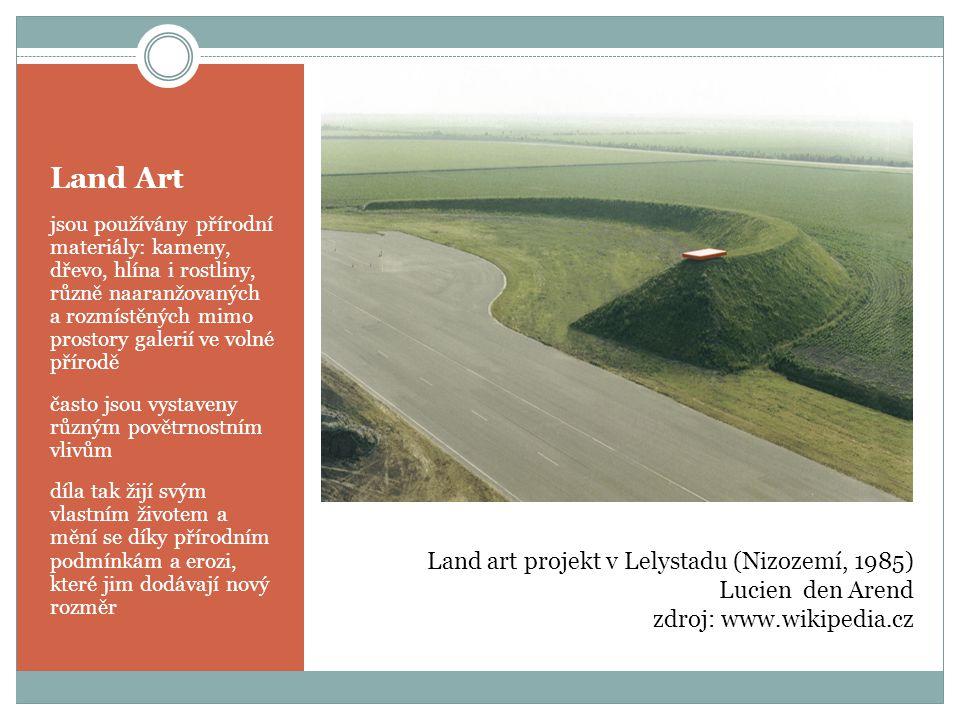 Land Art Land art projekt v Lelystadu (Nizozemí, 1985)