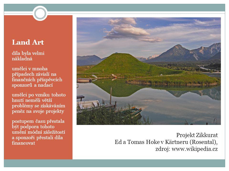 Land Art Projekt Zikkurat Ed a Tomas Hoke v Kärtneru (Rosental),